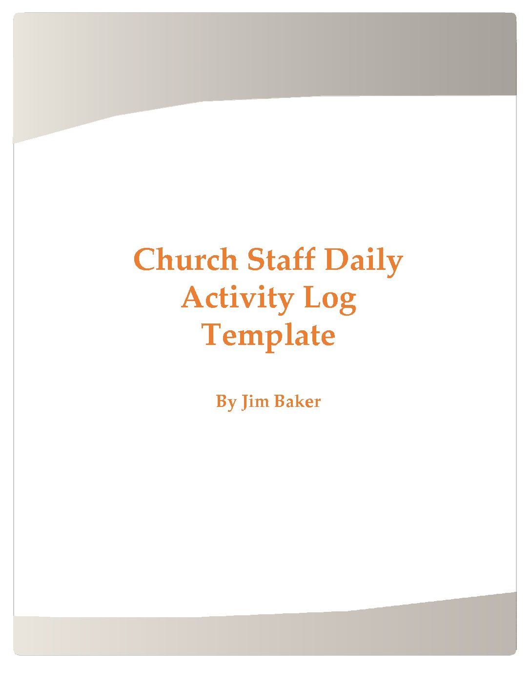 Church Staff Daily Activity Log Template Sacred Structures