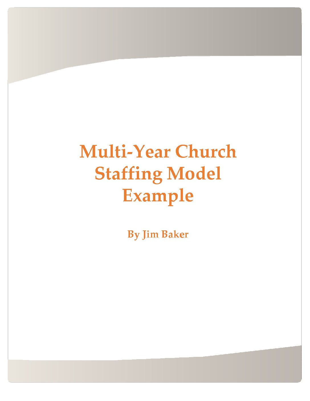 Multi-Year Church Staffing Model Example - Sacred Structures