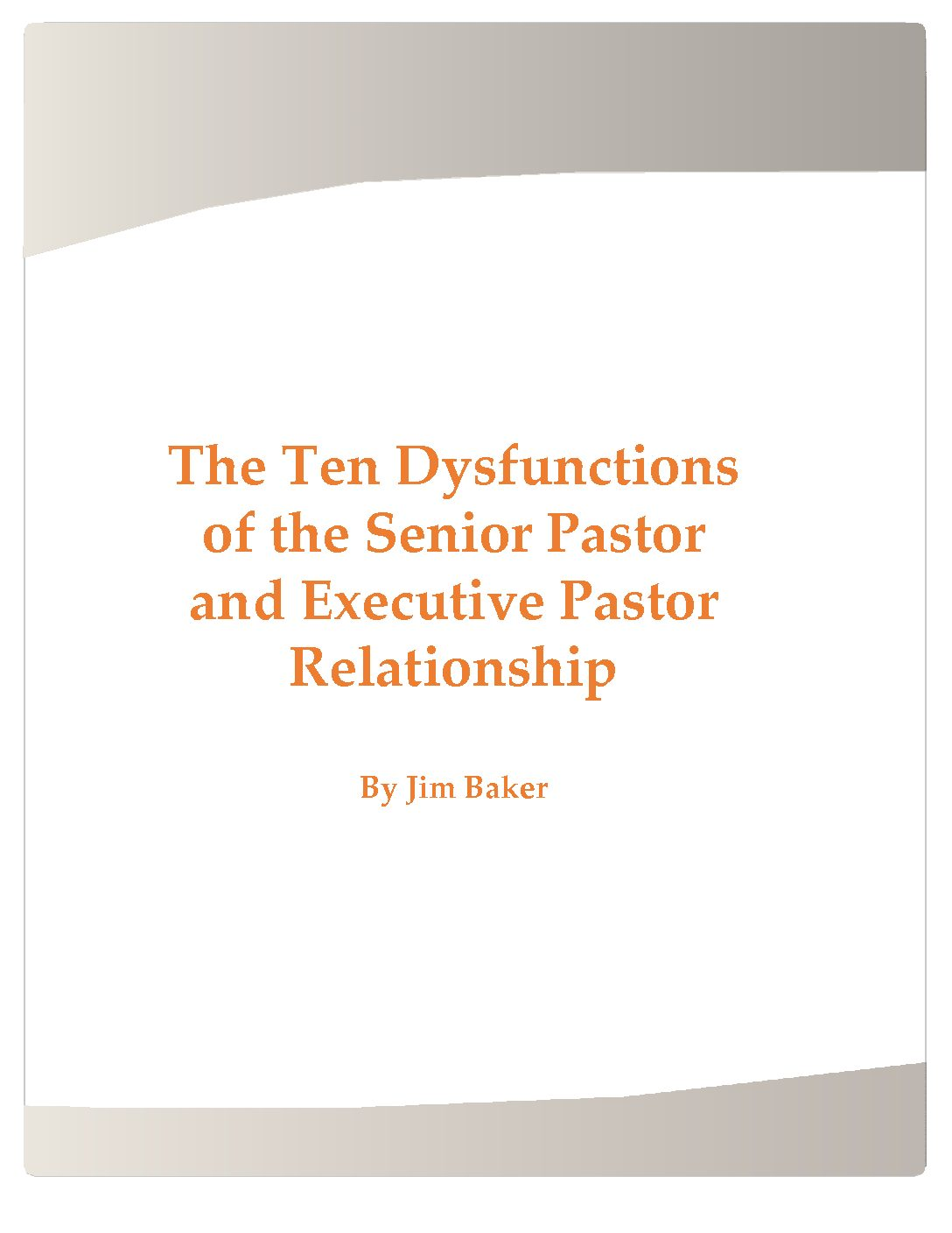The Ten Dysfunctions of the Senior Pastor and Executive Pastor